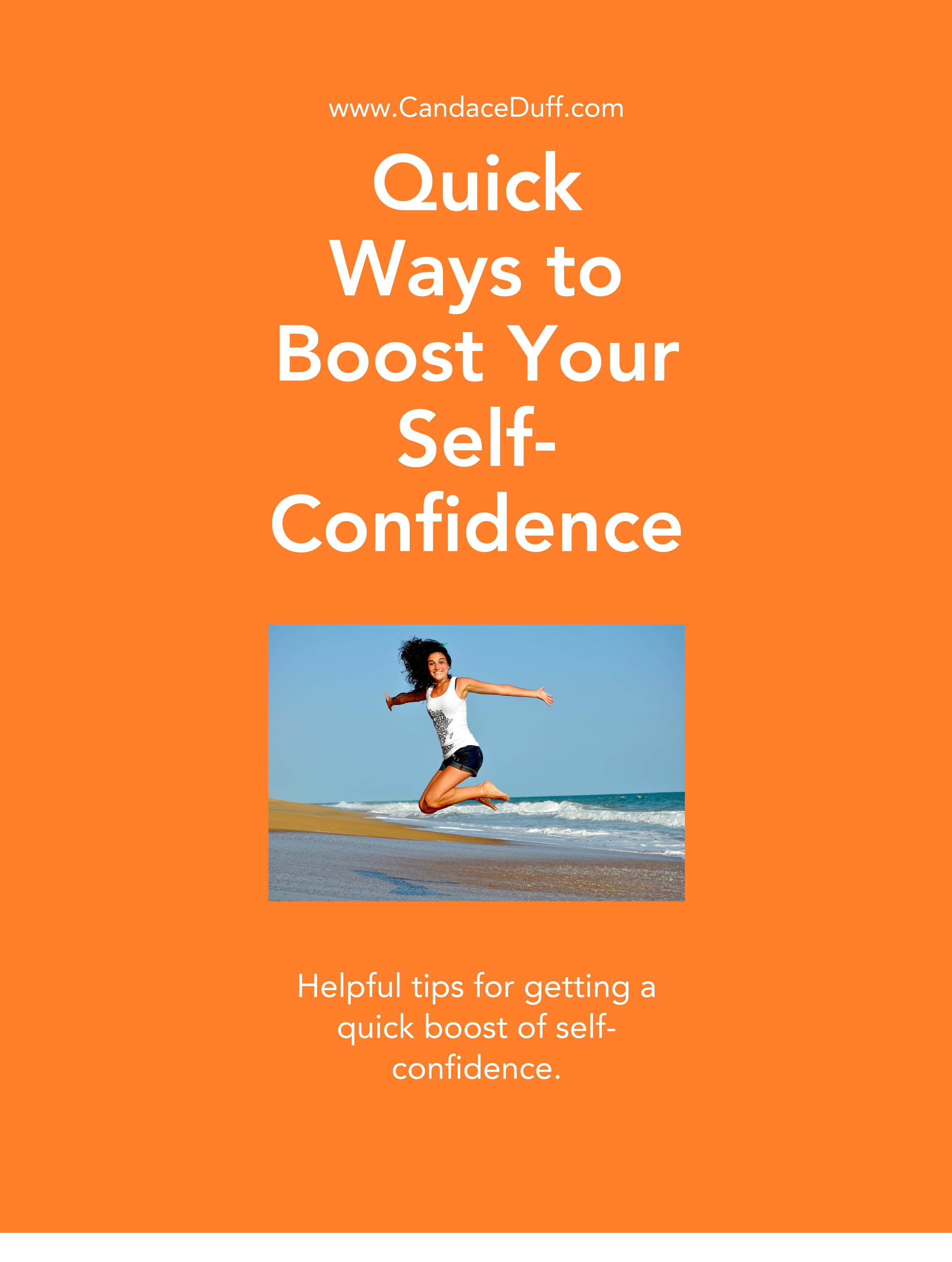 Quick Ways to Boost Your Self-Esteem